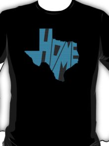 Texas HOME state design T-Shirt
