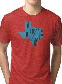 Texas HOME state design Tri-blend T-Shirt
