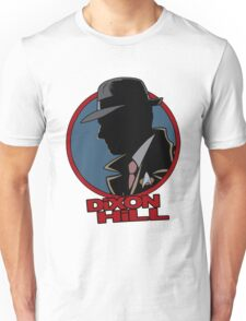 Dixon Hill is on the case T-Shirt