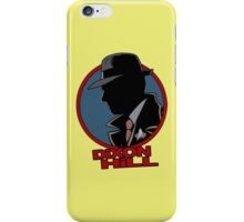 Dixon Hill is on the case iPhone Case/Skin