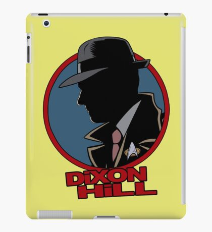 Dixon Hill is on the case iPad Case/Skin