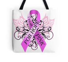 I Wear Pink For Hope (w) Tote Bag