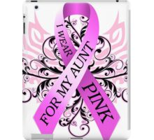 I Wear Pink For My Aunt (w) iPad Case/Skin