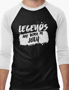 Legends Are Born In July T-Shirt Men's Baseball ¾ T-Shirt