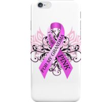 I Wear Pink For My Grandma (w) iPhone Case/Skin