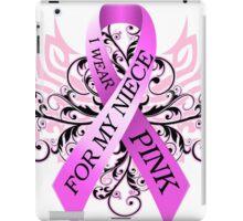 I Wear Pink For My Niece (w) iPad Case/Skin