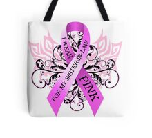 I Wear Pink For My Sister In Law (w) Tote Bag