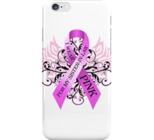 I Wear Pink For My Sister In Law (w) iPhone Case/Skin