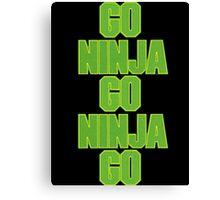 go ninja go ninja go! Canvas Print