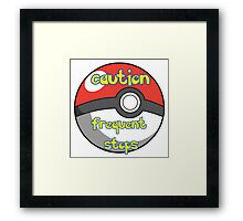 Caution Frequent Stops Pokemon Go Framed Print