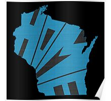 Wisconsin HOME state design Poster