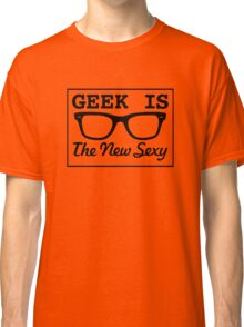 Nerd is the new sexy Classic T-Shirt