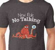 No Talking Unisex T-Shirt
