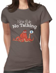 No Talking Womens Fitted T-Shirt