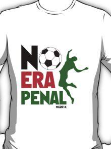 No Era Penal MX 2014 T-Shirt