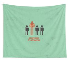 Be Different Its Attractive - Corporate Start-up Quotes Wall Tapestry