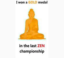 Zen gold medal  Unisex T-Shirt
