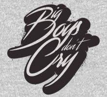 BIG BOYS DON'T CRY Kids Tee