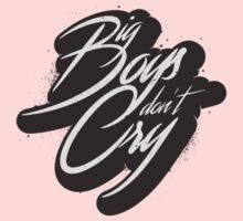 BIG BOYS DON'T CRY One Piece - Long Sleeve