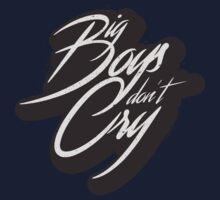 BIG BOYS DON'T CRY One Piece - Long Sleeve