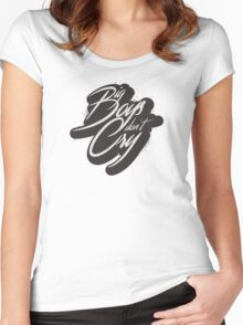 BIG BOYS DON'T CRY Women's Fitted Scoop T-Shirt