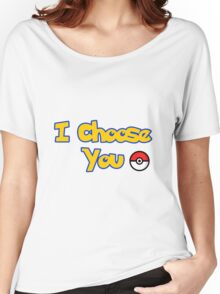 choose your pokemon Women's Relaxed Fit T-Shirt