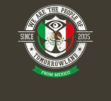People of Tomorrowland Flags logo Badge - Mexico - Mexican - México - mexicano Unisex T-Shirt