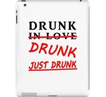 drunk in love iPad Case/Skin