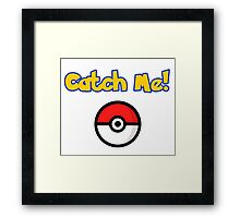 catch me pokemon Framed Print