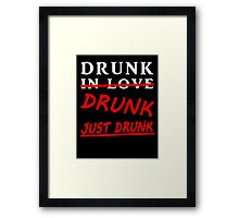 drunk in love blk/wht Framed Print