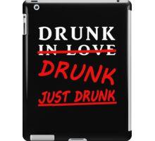 drunk in love blk/wht iPad Case/Skin