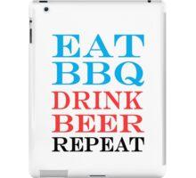 eat bbq drink beer repeat iPad Case/Skin
