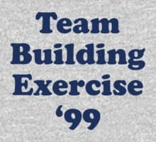 Team Building Exercise '99 T-Shirt One Piece - Short Sleeve