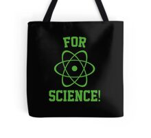 For Science! Tote Bag