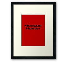 Go and Hunt Monsters T-Shirt Framed Print