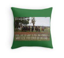 Do not pull horsemanship horses Throw Pillow