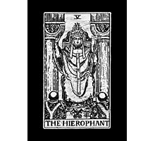 The Hierophant Tarot Card - Major Arcana - fortune telling - occult Photographic Print