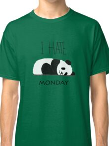I Hate Monday Lazy Panda Classic T-Shirt