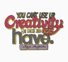 You can't use up creativity... Kids Clothes