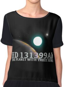"""""""HD 131399Ab"""" The Planet With Three Suns Chiffon Top"""