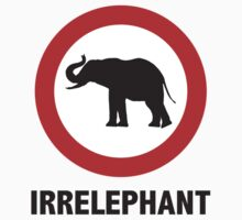 Irrelephant by DesignFactoryD