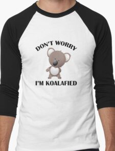Don't Worry I'm Koalafied Men's Baseball ¾ T-Shirt