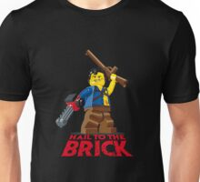 Hail to the Brick! Unisex T-Shirt
