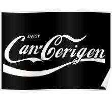 Enjoy Can-Cerigen - red Poster