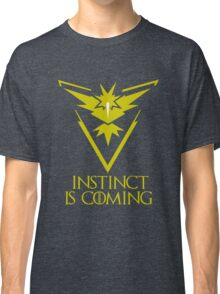 Pokemon Go Team Instinct Is Coming (GOT) Classic T-Shirt
