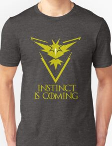 Pokemon Go Team Instinct Is Coming (GOT) Unisex T-Shirt