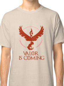 Pokemon Go Team Valor Is Coming (GOT) Classic T-Shirt