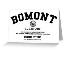 Bomont, IL No Dancing Ordinance Greeting Card