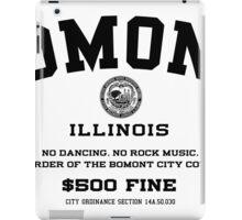 Bomont, IL No Dancing Ordinance iPad Case/Skin