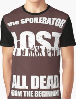 lost ( the spoilerator)   Graphic T-Shirt